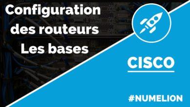 Configuration des routeurs Cisco - Les bases
