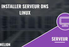 Installer serveur DNS Linux