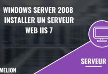 Windows Server 2008 : Installer un serveur Web IIS 7