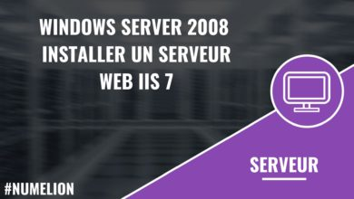 Windows Server 2008 : Installer un serveur Web IIS 7