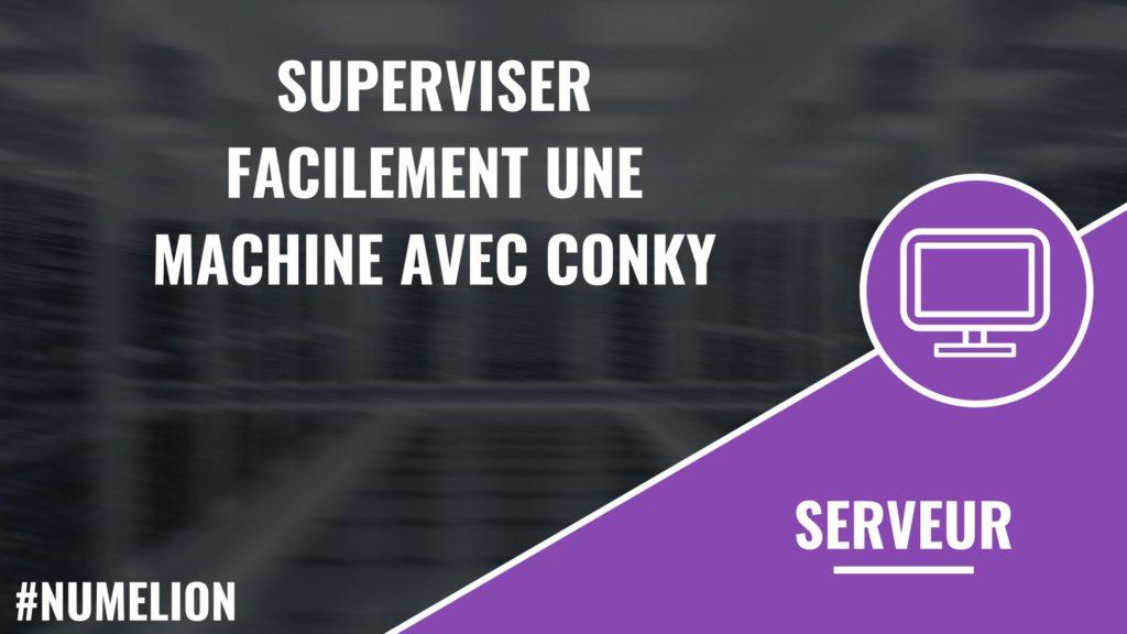 Superviser facilement une machine avec Conky