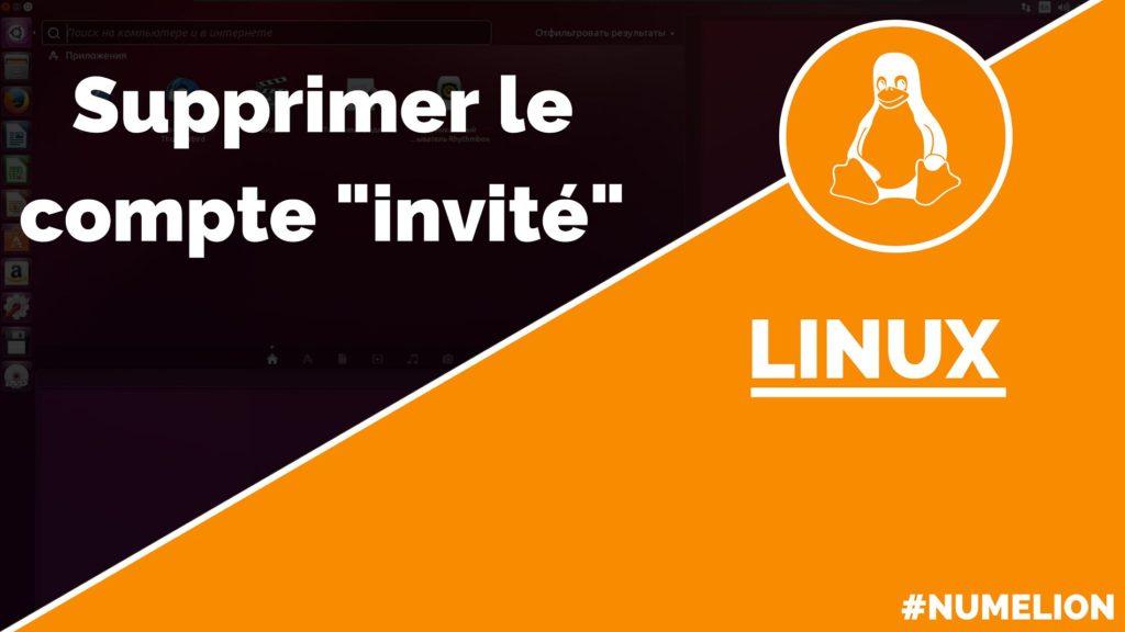 Supprimer un compte invité dans Ubuntu (Linux)