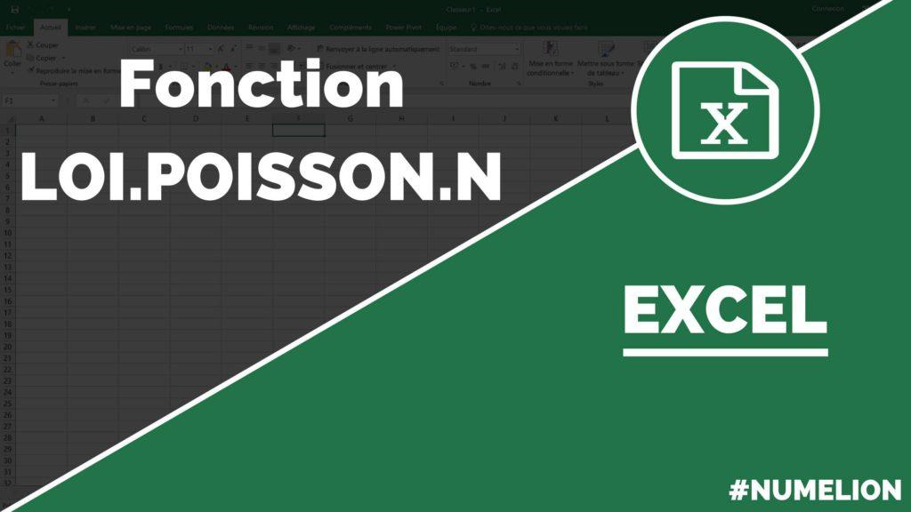 Comment calculer la Loi Poisson dans Excel ? Fonction LOI.POISSON.N dans Excel