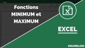 Utiliser la fonction Minimum et Maximum dans Excel
