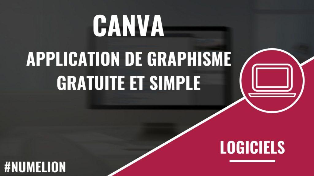 Canva Application De Graphisme Gratuite Et Simple