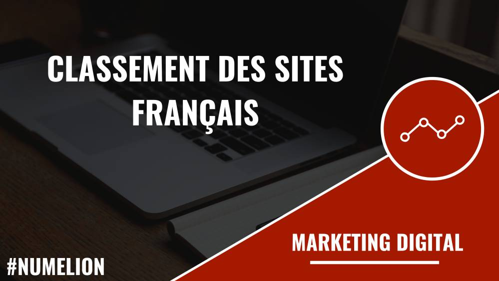 Classement des principaux sites internet français selon Alexa Rank