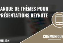Banque de thèmes pour les présentations Keynote