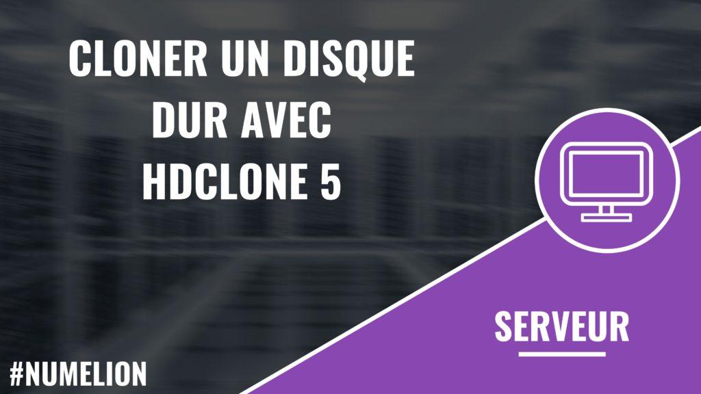 Comment cloner un disque dur avec HDClone ?