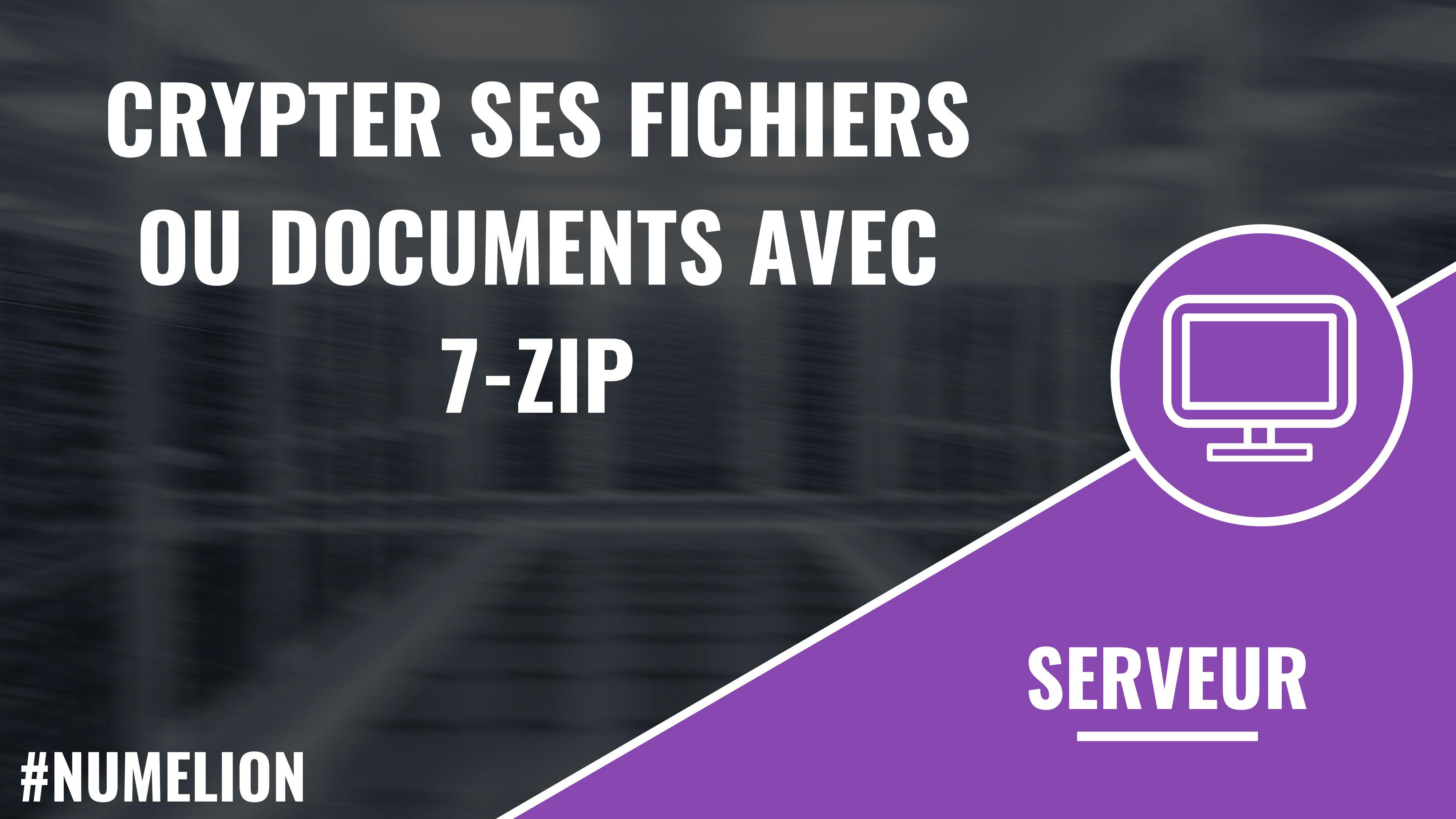 Crypter Ses Fichiers Ou Documents Avec 7 Zip Proteger Vos Archives