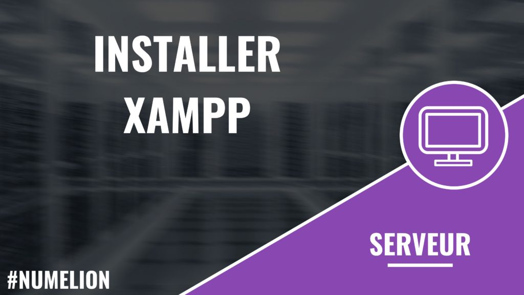 Installer Xampp
