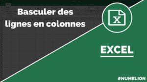 Inverser les lignes en colonnes dans Excel