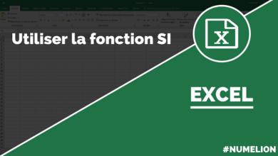 Utiliser la fonction SI dans Excel
