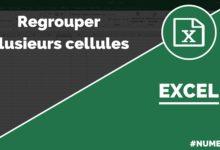 Regrouper des cellules dans Excel