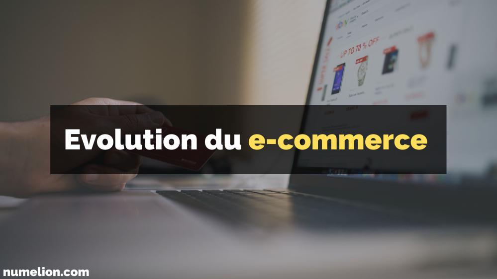 Évolution du e-commerce