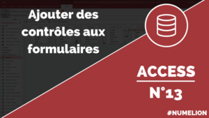 Ajouter des contrôles et boutons dans un formulaire Access