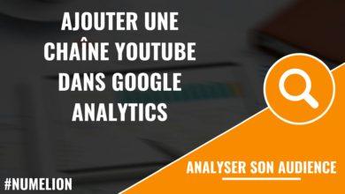 Ajouter une chaîne YouTube dans Google Analytics