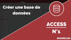 Créer une base de données dans Access