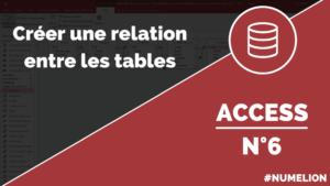 Créer une relation entre deux tables dans Access