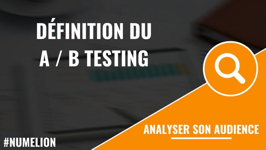 Définition du A / B testing