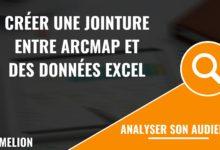 Créer une jointure entre ArcMap et des données Excel