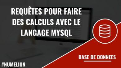 Requêtes pour faire des calculs avec le langage MySQL
