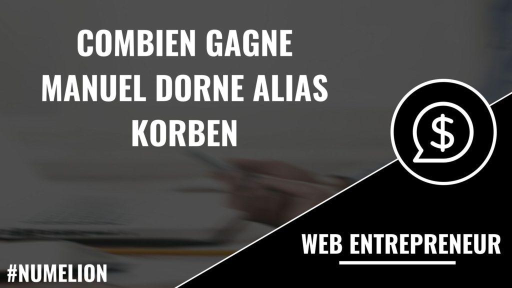 Combien gagne Manuel Dorne alias Korben