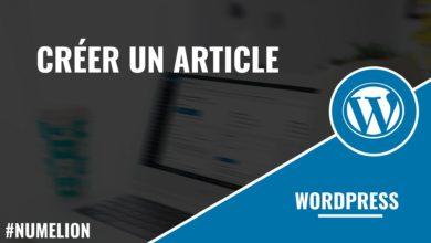 Créer un article dans Wordpress
