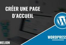 Créer une page d'accueil dans WordPress