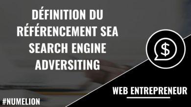 Définition du référencement SEA - Search Engine Adversiting