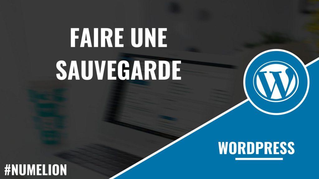 Faire une sauvegarde de WordPress