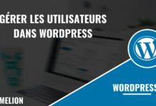 Gérer les utilisateurs dans WordPress