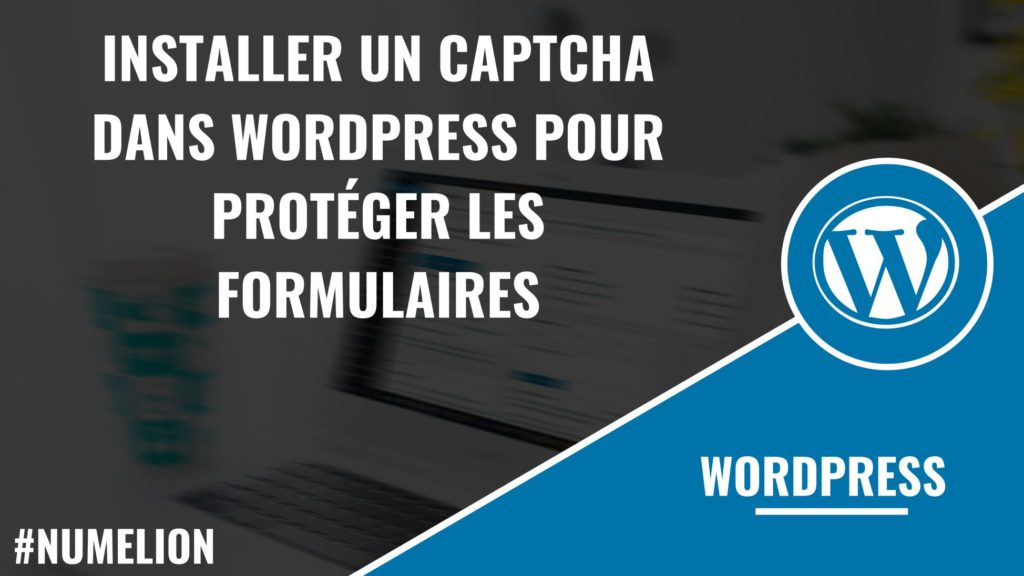 Installer un captcha dans WordPress