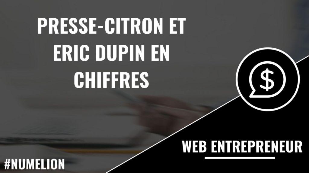 Presse-Citron et Eric Dupin en chiffres
