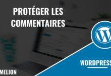 Protéger les commentaires dans Wordpress