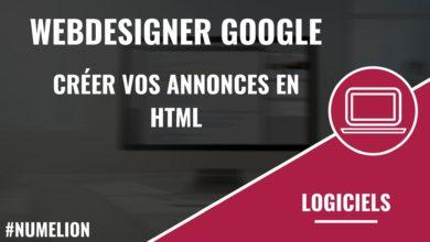 Webdesigner Google - Créer vos annonces en HTML
