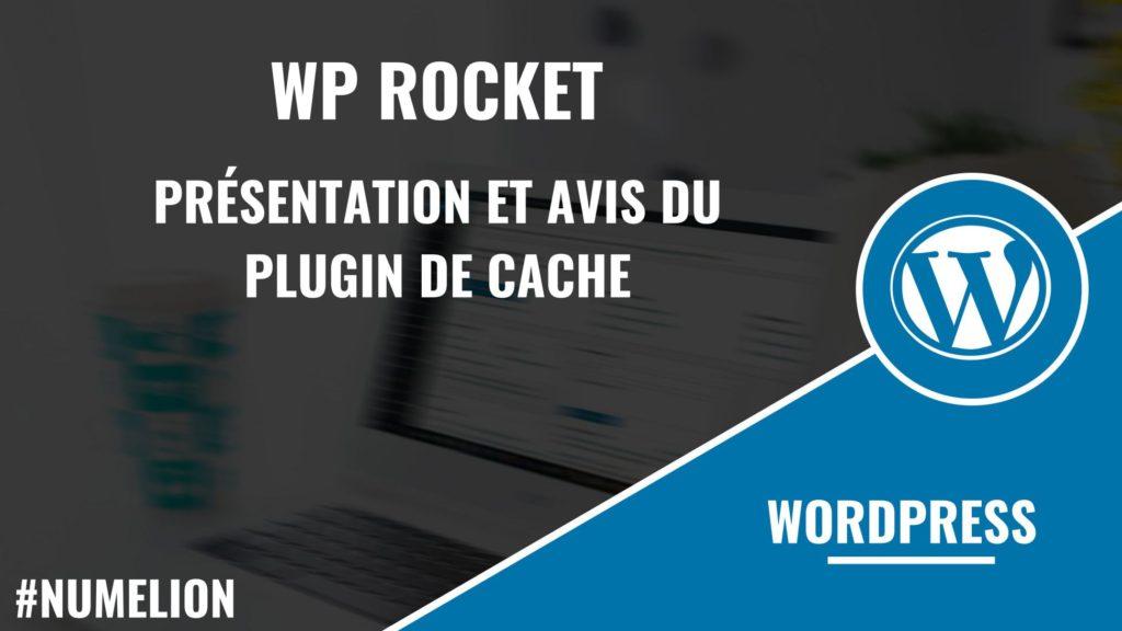 WP Rocket - Plugin de cache sous WordPress