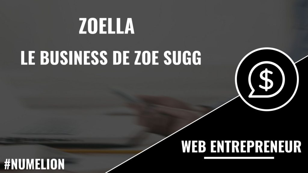 Zoella - Le business de Zoe Sugg