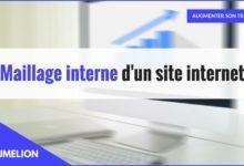 Qu'est-ce que le maillage interne d'un site internet ?