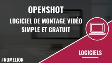 OpenShot un logiciel de montage vidéo simple et gratuit