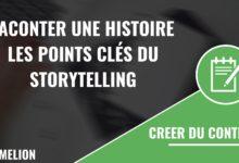Raconter une histoire avec le storytelling
