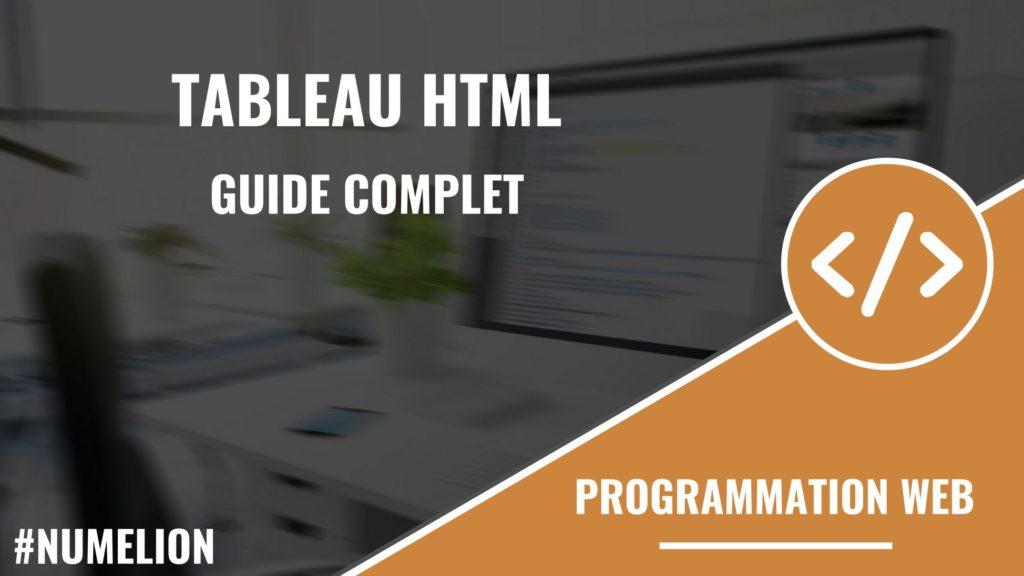 Tableau Html Guide Complet Pour Utiliser Les Tableaux Avec Le Code