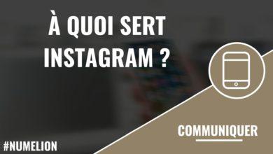 À quoi sert Instagram ?