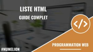 Liste HTML - Guide complet