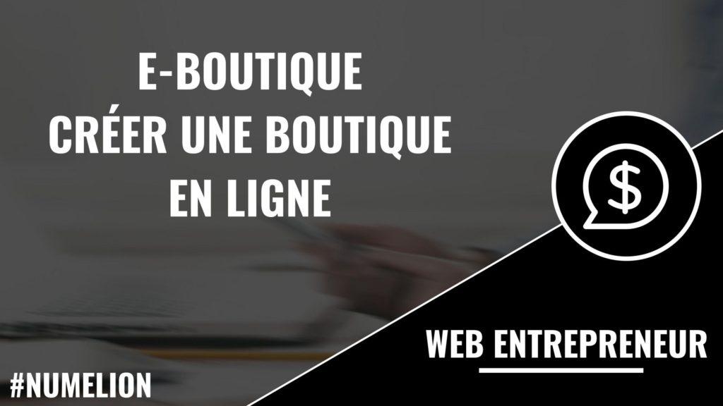 E-boutique – Les logiciels pour créer sa boutique en ligne