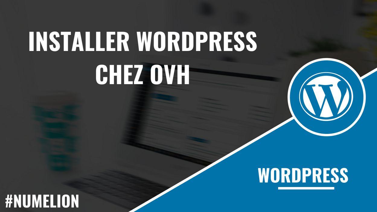 Installer WordPress chez OVH