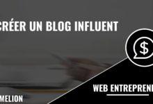 Créer un blog influent