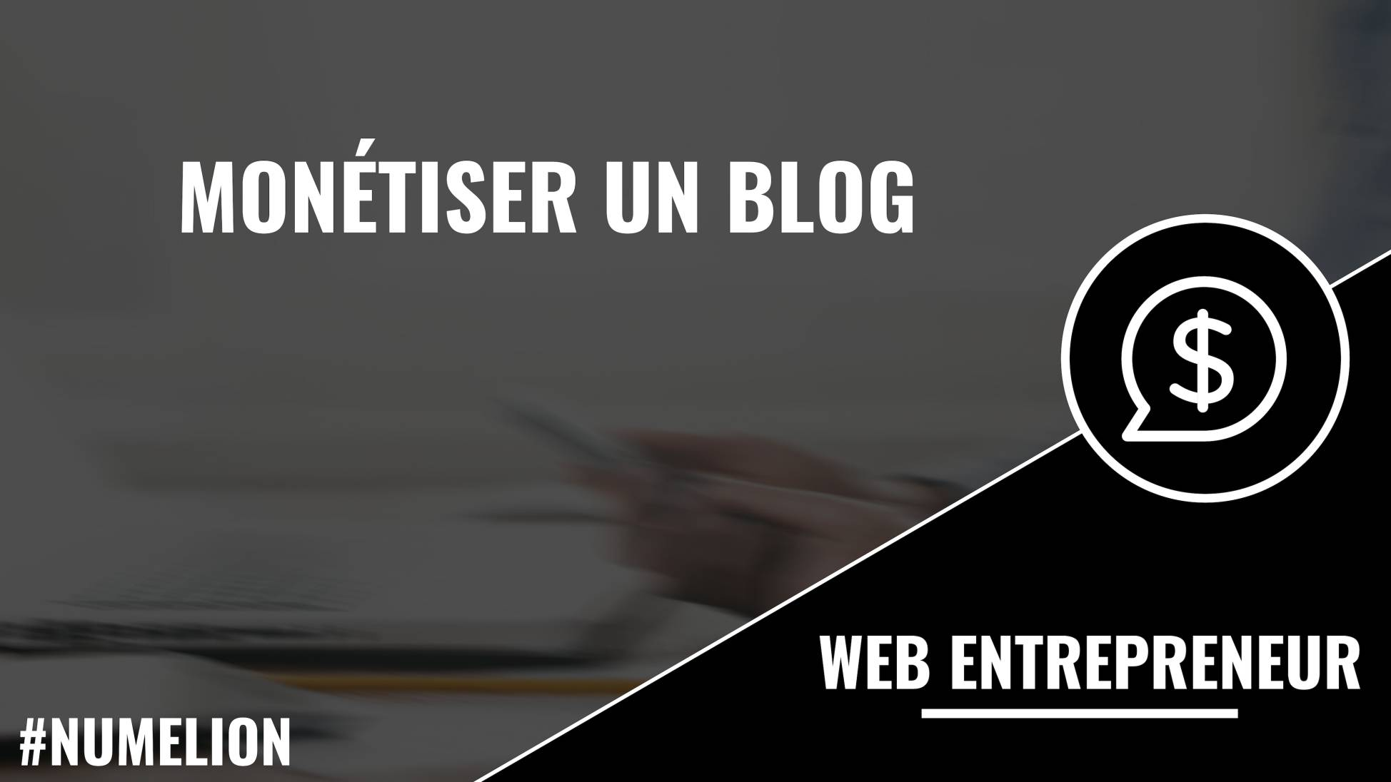 Monétiser un blog