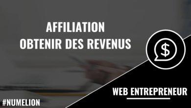 Affiliation - Obtenir des revenus