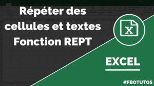 Répéter des cellules et textes dans Excel avec la fonction REPT