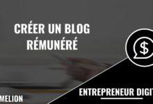 Créer un blog rémunéré